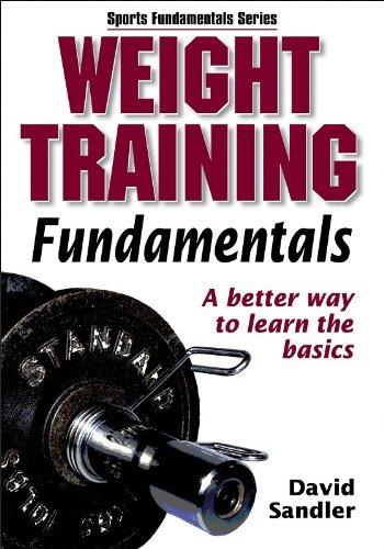 Weight Training Fundamentals (Sports Fundamentals Series)