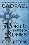 A Morbid Taste for Bones by Ellis Peters front cover