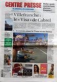 CENTRE PRESSE LE JOURNAL DE L'AVEYRON [No 197] du 16/07/2004 - PECHE - QUELS SONT LES BONS PLANS EN AVEYRON - VILLEFRANCHE - LE VISA DE CABREL - L'AVEYRON AIME LE TOUR ET SES HEROS - CHIRAC ET SARKOZY - CONVERGENCES SUR LA POLITIQUE ECONOMIQUE - LES 7 SPELEOLOGUES RESSORTENT SAINS ET SAUFS