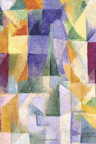 Download Windows Open Simultaneously: Robert Delaunay Cubism Art Journal Blank Lined Book (Great Works of Art Notebooks) PDF