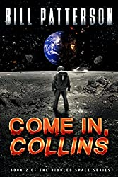 Come In, Collins (Riddled Space Book 2)