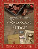 img - for Lieutenant Terry's Christmas Fudge book / textbook / text book