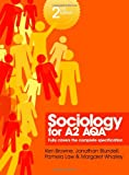 Sociology for A2 AQA: 2nd Edition, Browne, K., 0745664121