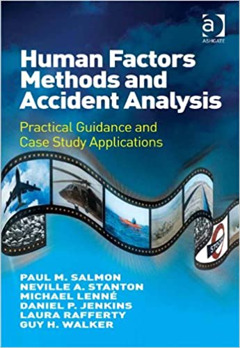 Download online Human Factors Methods and Accident Analysis: Practical Guidance and Case Study Applications PDF, azw (Kindle)