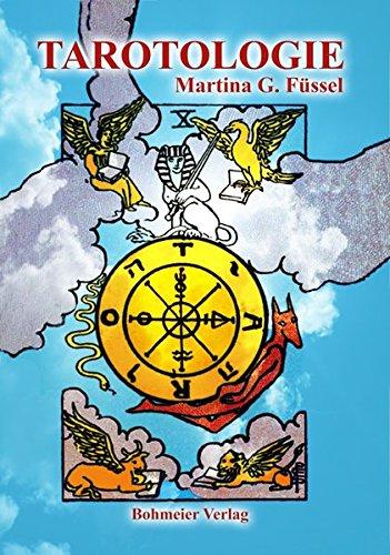 Tarotologie: Das Kompaktbuch mit ausführlicher Erläuterung aller 78 Karten, ihrer astrologischen wie numerologischen Zuordnung sowie die bekanntesten 17 Legemethoden