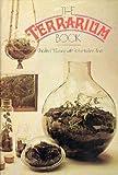 The Terrarium Book, Charles M. Evans and Roberta L. Pliner, 0394709683