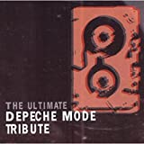 The Ultimate Depeche Mode Tribute