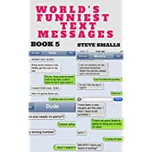 Memes: Memes - World's Funniest Text Messages Book 5 (Memes, Funny books, Funny Texts, Funniest books, Funniest text)