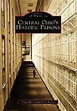 Central Ohio's Historic Prisons