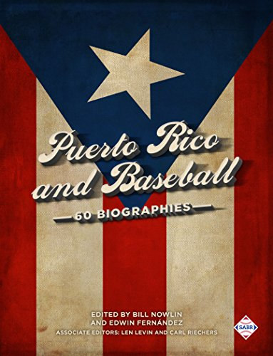 Amazon puerto rico and baseball 60 biographies the sabr puerto rico and baseball 60 biographies the sabr digital library book 49 by fandeluxe Choice Image