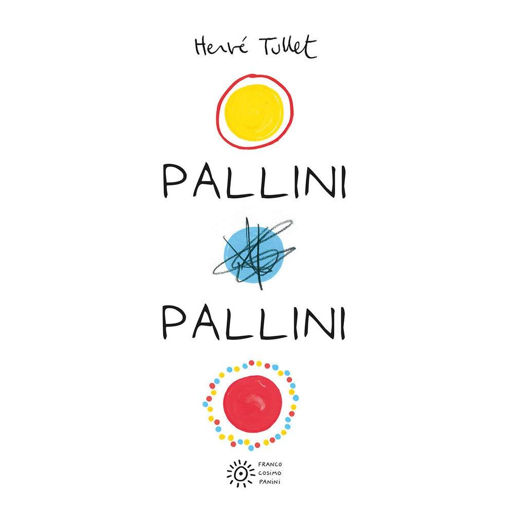 Pallini pallini: Amazon.it: Tullet, Hervé: Libri