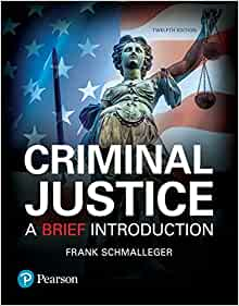 Criminal justice: a brief introduction, student value edition.