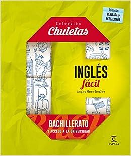 Inglés Fácil Para Bachillerato - 9788467044577 CHULETAS: Amazon.es: Amparo Marco González: Libros