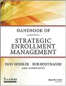 handbook of strategic enrollment management jossey bass higher and adult education hardcover. Black Bedroom Furniture Sets. Home Design Ideas