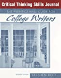 The Prentice Hall Guide for College Writers, Stephen Reid, 0131941119