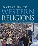 Invitation to Western Religions 1st Edition