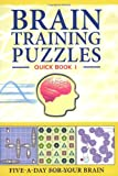 Brain Training Puzzles, Paul Moran and Guy Campbell, 1847321534