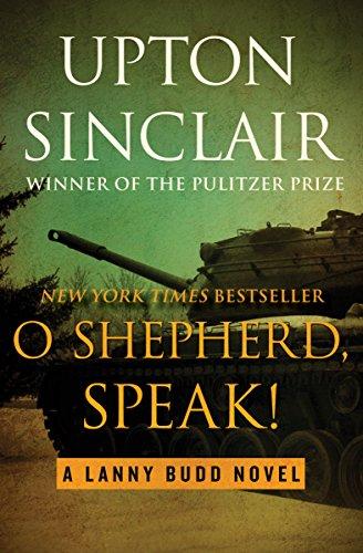 O Shepherd Speak The Lanny Budd Novels Book 10 Kindle Edition