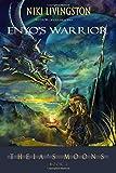 Enyo's Warrior (Theia's Moons) (Volume 2)