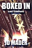 Boxed In (A Matt Stark Novel Book 3)