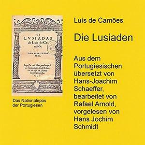 Die Lusiaden: Das Nationalepos der Portugiesen Audiobook