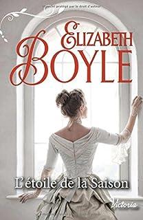 L'étoile de la saison, Boyle, Elizabeth