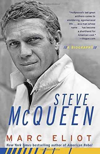Steve McQueen: A Biography