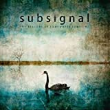 The Beacons Of Somewhere Somet by Subsignal