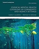 img - for Clinical Mental Health Counseling in Community and Agency Settings with MyCounselingLab with Pearson eText -- Access Card Package (5th Edition) (What's New in Counseling) book / textbook / text book