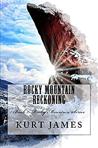 Rocky Mountain Reckoning by Kurt James ebook deal