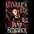 Tinker's War (The Tinkerer's Daughter Book 2)