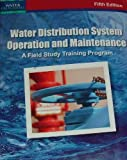 Water Distribution System Operation and Maintenance, Office of Water Programs, 1593710208