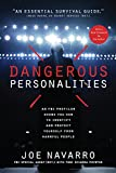 img - for Dangerous Personalities: An FBI Profiler Shows You How to Identify and Protect Yourself from Harmful People book / textbook / text book