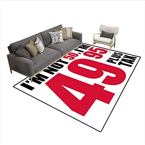 Carpet,Hilarious Catchphrase Old Age Fifthy Feeling Young Humorous and Funny,Area Silky Smooth Rugs,Red Black White 5'x6'