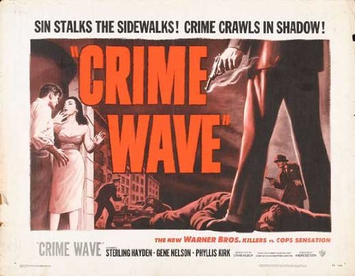 Crime Wave POSTER Movie (22 x 28 Inches - 56cm x 72cm) (1954) (Half Sheet Style -