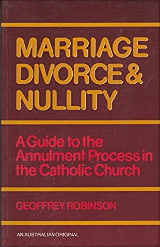 Amazon Com Marriage Divorce Nullity A Guide To The Annulment