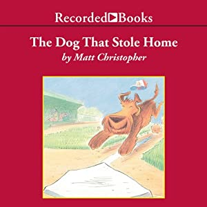 The Dog That Stole Home Audiobook