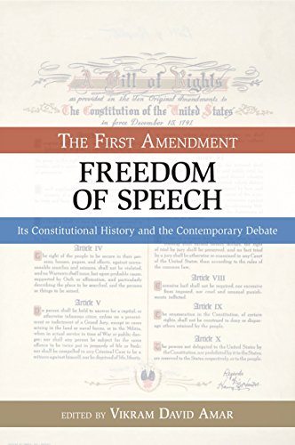 The First Amendment, Freedom of Speech: Its Constitutional History and the Contemporary Debate (Bill of Rights) by Brand: Prometheus Books