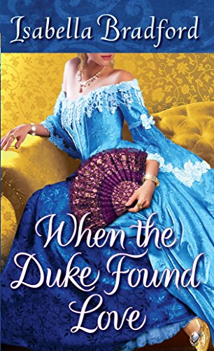 When the Duke Found Love (The Wylder Sisters) (Love And Marriage In The Victorian Era)