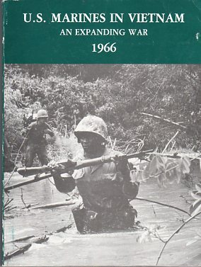 U.S. Marines in Vietnam: An Expanding War 1966, Shulimson, Jack