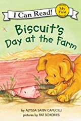 Biscuit's Day at the Farm (My First I Can Read) Kindle Edition