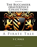 The Buccaneer (Masterpiece Collection), S. C. Hall, 1492952338