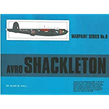 Warpaint Series No.6 : Avro Shackleton By Alan W.Hall Reference Book #WPT006