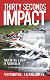 Thirty Seconds to Impact, Peter Burkill and Maria Burkill, 1449088589