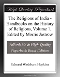 img - for The Religions of India - Handbooks on the History of Religions, Volume 1, Edited by Morris Jastrow book / textbook / text book