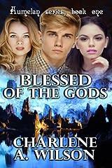 Blessed of the Gods (Aumelan) (Volume 1) Paperback