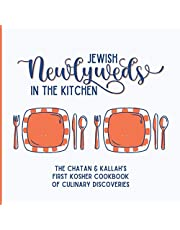 Jewish Newlyweds in the Kitchen. The Chatan & Kallah's First Kosher Cookbook of Culinary Discoveries: A Unique DIY Blank Recipe Journal for the Newly Wed Couple! A Cookbook to Write In All the New Recipes and the Stories Behind Them.