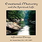 Emotional Maturity: Affirmation Therapy | Suzanne Baars