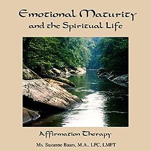 Emotional Maturity and the Spiritual Life Speech
