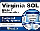Virginia SOL Grade 3 Mathematics Flashcard Study System: Virginia SOL Test Practice Questions & Exam Review for the Virginia Standards of Learning Examination (Cards)